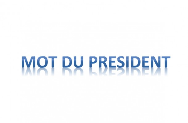 Mot du Président GUY CAPELIER